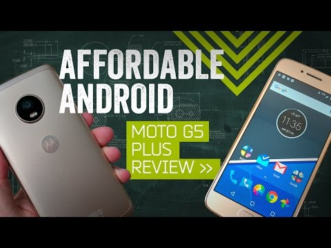 Moto G5 Plus Review: The Best Android Phone Under $300