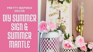 "DIY Summer Sign & Summer Mantle - ""Come on Summer"" Part 1"