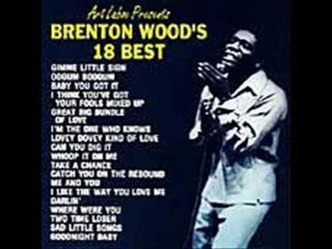 "Brenton Wood - ""Oogum Boogum"""