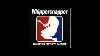 Whippersnapper - Tuesday Morning