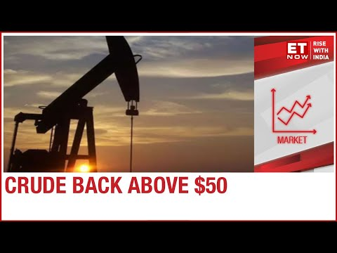 Brent Crude oil futures rose above the $50/bbl since lockdown