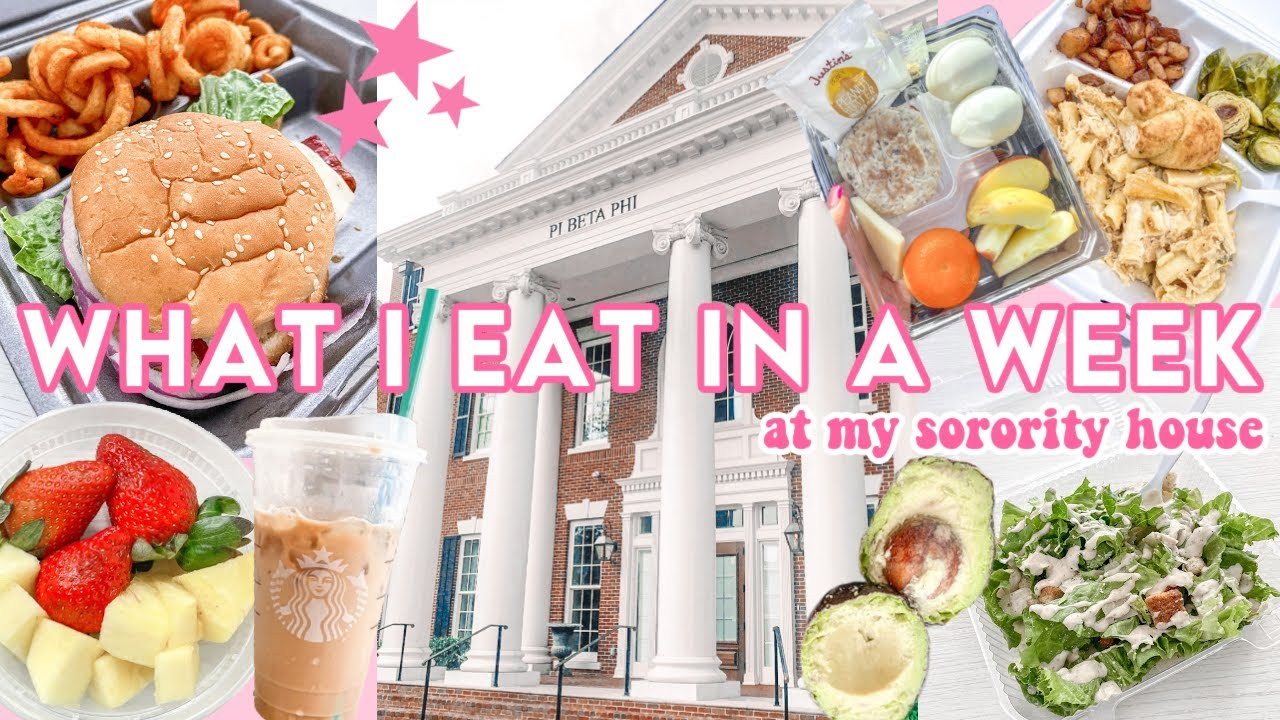 What I Eat In A Week At My Sorority House | Pi Beta Phi | The University of Alabama