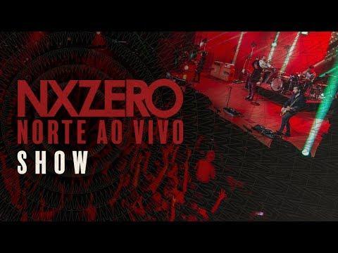 NX Zero - Norte Ao Vivo [Show Completo]