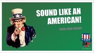Aprenda a falar inglês como um americano! Fonética - Vogais