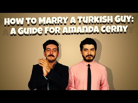 How To Marry A Turkish Guy: A Guide For Amanda Cerny