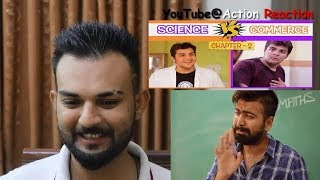 Pakistani Reaction | Science Vs Commerce  - Chapter 2  |  Ashish Chanchlani