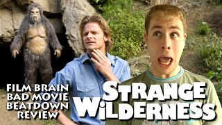 Bad Movie Beatdown: Strange Wilderness (REVIEW)