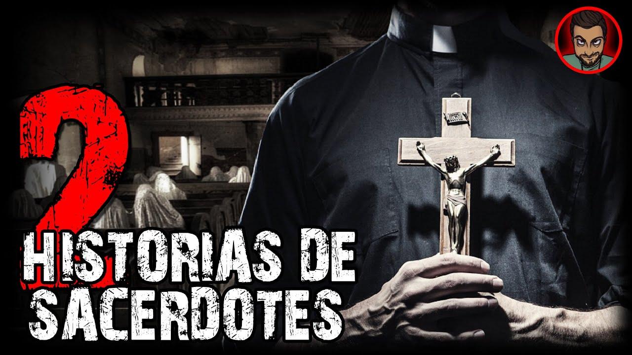 2 ATERRADORAS EXPERIENCIAS DE SACERDOTES | HISTORIAS DE TERROR | INFRAMUNDO RELATOS