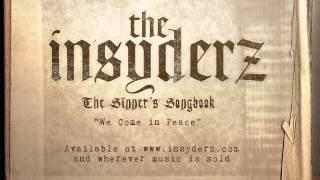 The Insyderz - We Come in Peace