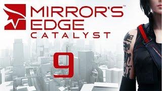 Mirror's Edge Catalyst - Прохождение игры на русском [#9]