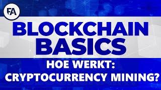 Hoe werkt cryptocurrency mining?   Blockchain basics cursus