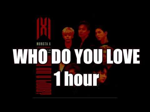 MONSTA X (몬스타엑스) -WHO DO YOU LOVE 1 HOUR