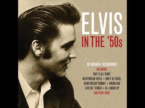 Elvis Presley - Elvis In The '50s (Not Now Music) [Full Album]