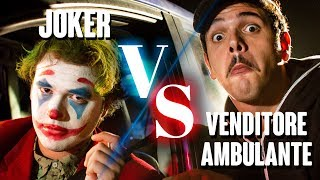JOKER vs VENDITORE AMBULANTE