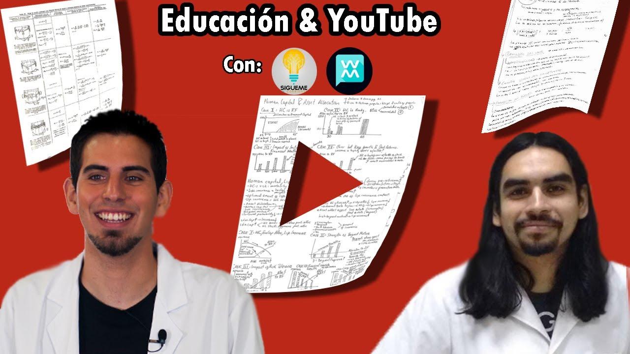 Educación & YouTube | ft. Sígueme la Corriente | #WikiCorriente