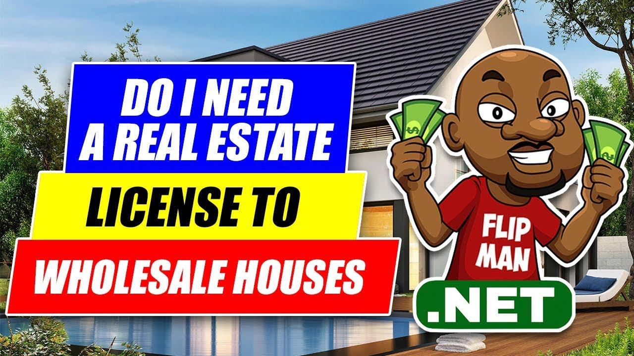 8a5e83085fadd3 Do You Need a Real Estate License to Flip Houses