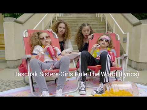Haschak Sisters-Girls Rule The World  (Lyrics)