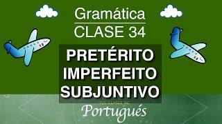 clases de portugus clase 34 1 pretrito imperfeito subjuntivo nivel b2