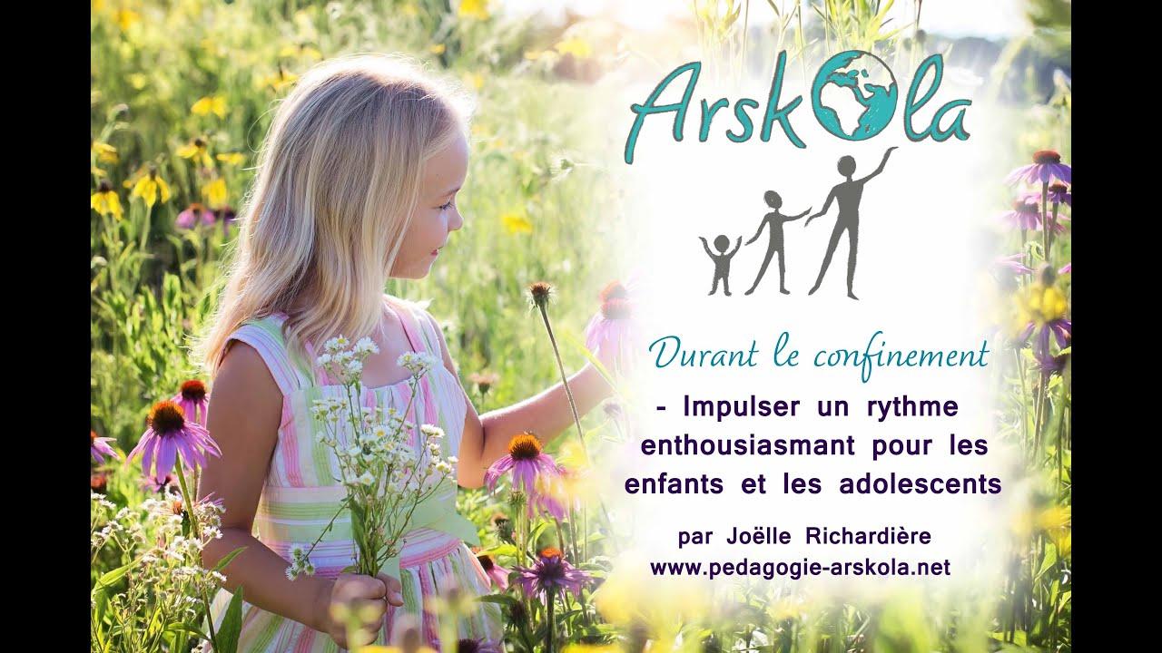 Arskola Pendant le confinement : Impulser un rythme enthousiasmant pour les enfants.