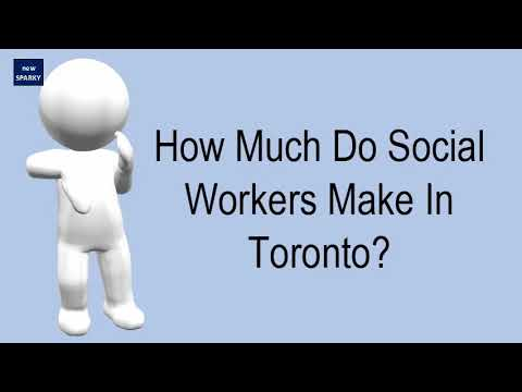 How Much Do Social Workers Make In Toronto? - YouTube
