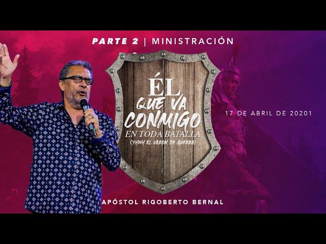 El Que Va Conmigo II #175| Apóstol Rigoberto Bernal | Casa de Poder Panamá