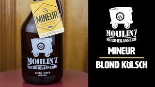 H&B Reviews: Moulin 7 - Mineur