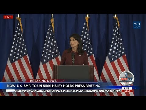 WATCH: URGENT NEWS CONFERENCE with Ambassador Nikki Haley on NORTH KOREA/IRAN 9/21/17