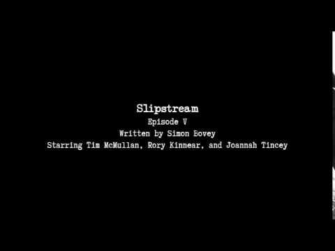 Slipstream E05 - Fight For The Future