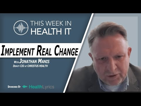 Implementing Real Change in Healthcare