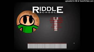 Riddle School 1 - Main Menu Song