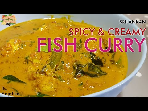 How I Make Spicy & Creamy Fish Curry In Sri Lankan Style?