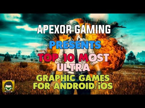 Top 10 Most Ultra High Graphics Android Games 2018 HD September [APEXOR GAMING] - 동영상