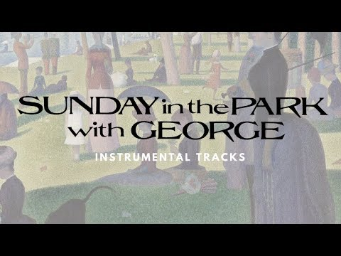Move On - Karaoke (Sunday in the Park with George)