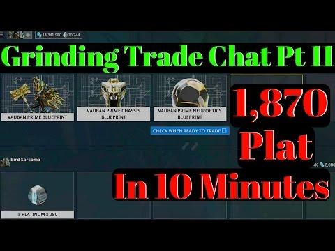 Warframe | Grinding Trade Chat Pt 11