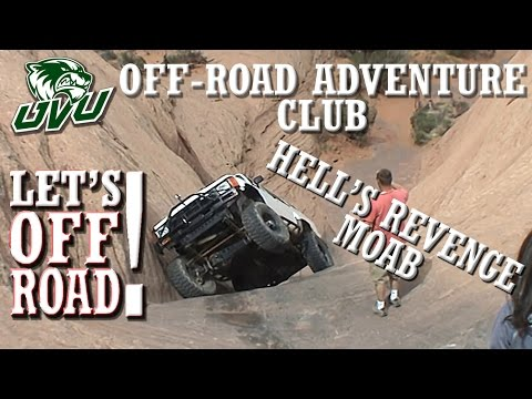 LET'S OFF-ROAD! - UVU Off-Road Adventure Club - Moab Part 1 - Hell's Revenge 2013