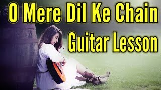 O Mere Dil Ke Chain Guitar Lesson | VGuitarLearning | Old Hindi Easy Tutorial
