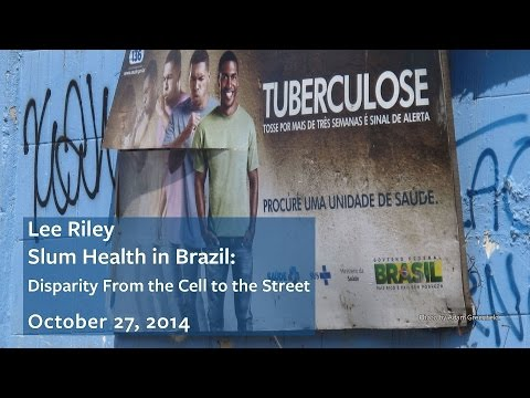 Slum Health in Brazil: Disparity From the Cell to the Street