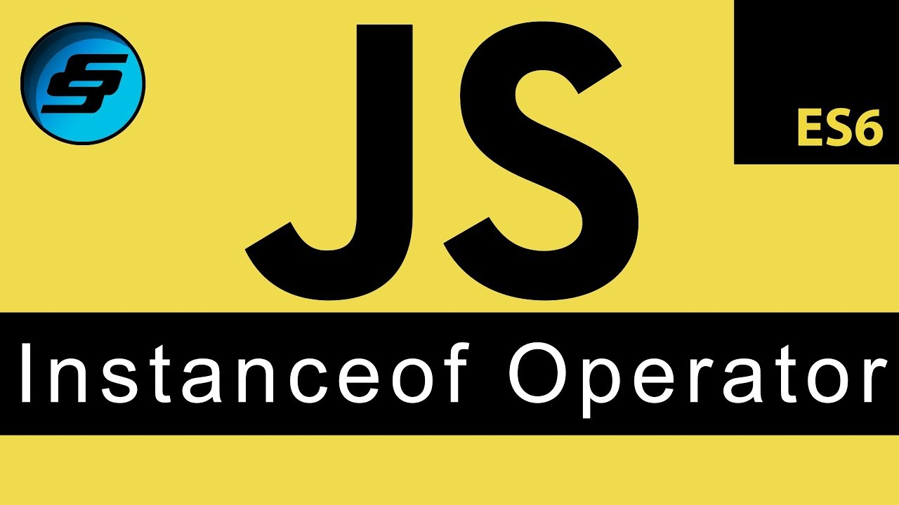 instanceof Operator - JavaScript Programming