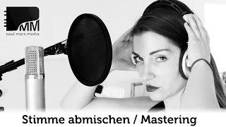 Stimme abmischen – Rap Vocal Mixing Tutorial (deutsch)