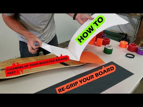 Cleaning Up Your Boosted Board Part 1 - How To Re-Grip Your Boosted Board