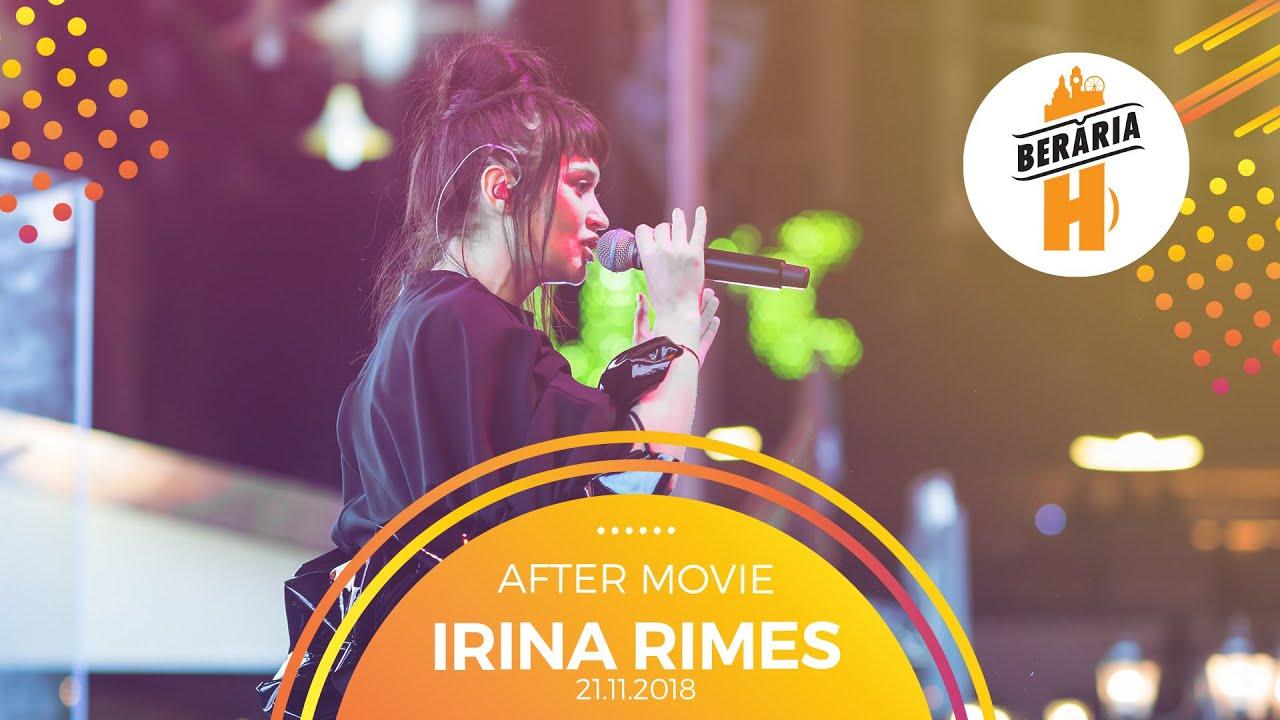 Irina Rimes ✗ Berăria H ✗ 21 noiembrie 2018 [AFTER-MOVIE]