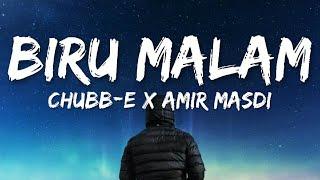 🎵 Biru Malam - Chubb-E X Amir Masdi (OST Budak Tebing 2) Lirik