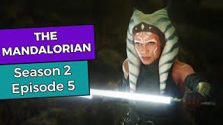 The Mandalorian: Season 2 Episode 5 BREAKDOWN