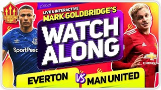 EVERTON vs MANCHESTER UNITED with Mark Goldbridge LIVE