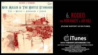 RODEO by Nick Miller & The Hustle Standard feat. Rob Bailey & Jay Kill