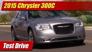 2015 Chrysler 300C Test Drive