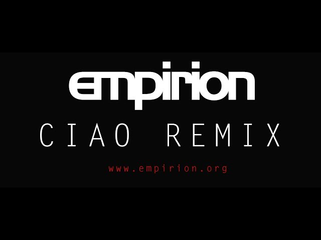 empirion - Ciao Remix