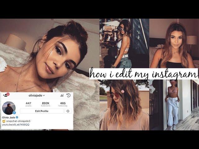 HOW I EDIT MY INSTAGRAM PICS | Olivia Jade
