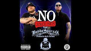 Bobble & Bubba Sparxxx - No Excuses (Official Lyric Video (Produced by Mg On The Beat)