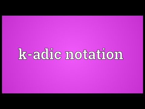 Header of K-Adic Notation